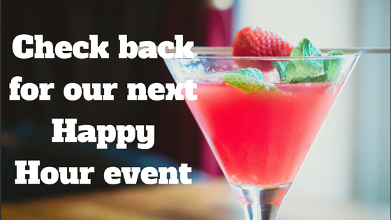 Check back for our next Happy Hour event